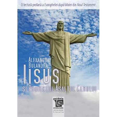 "Paideia Jesus and the project ""Storming heaven"" Miscelaneea 21,00 lei"